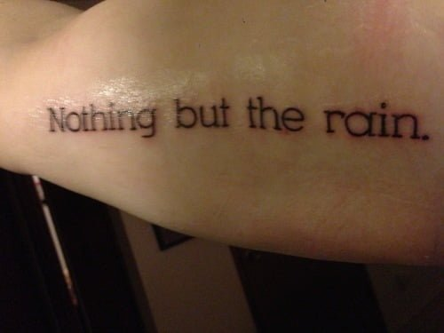 nothing but the rain tattoo