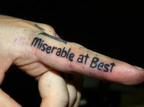 tatuaje miserable at best